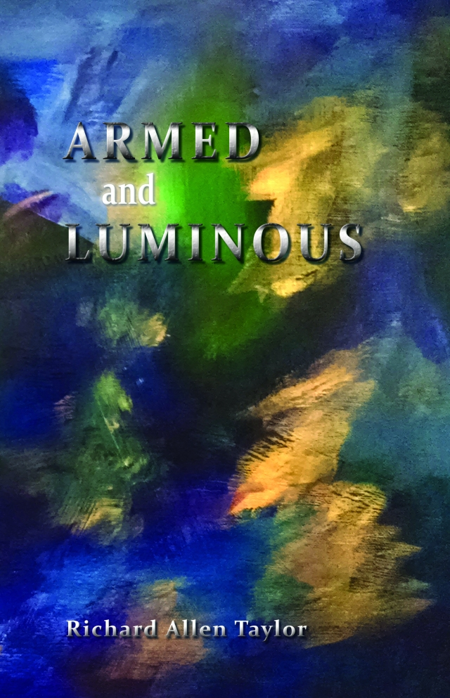 Armed and Luminous Front Cover